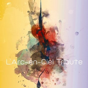 [Album] L'Arc~en~Ciel – Tribute [MP3/320K/ZIP][2012.06.13]