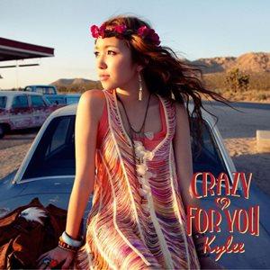 Kylee - Crazy For You