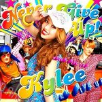 [Single] Kylee – NEVER GIVE UP! [FLAC/ZIP][2011.07.13]