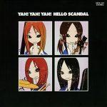 [Mini Album] SCANDAL – YAH! YAH! YAH! HELLO SCANDAL [MP3/160K/RAR][2008.08.08]