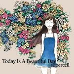 [Album] supercell – Today Is A Beautiful Day [FLAC/ZIP][2011.03.16]