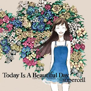Download supercell - Today Is A Beautiful Day [Album]