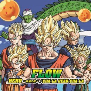 FLOW – CHA-LA HEAD-CHA-LA [Single]