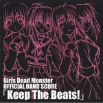[Album] Girls Dead Monster – Keep The Beats! [MP3/320K/ZIP][2010.06.30]