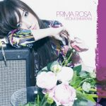 Hitomi Shimatani – PRIMA ROSA [Album]