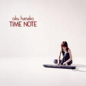 Oku Hanako – TIME NOTE [Album]