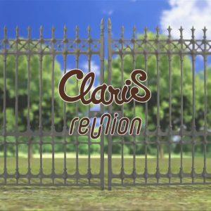 ClariS - reunion [1280x720 H264 AAC]