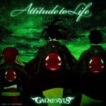 GALNERYUS – ATTITUDE TO LIFE [Single]