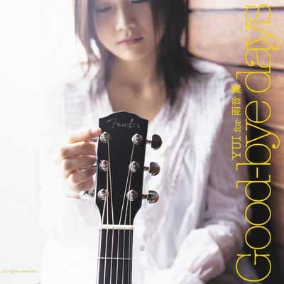 YUI - Good-bye days