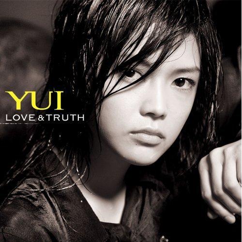 YUI - LOVE & TRUTH