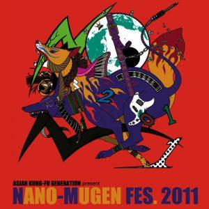 ASIAN KUNG-FU GENERATION - ASIAN KUNG-FU GENERATION presents NANO-MUGEN COMPILATION 2011