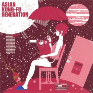 ASIAN KUNG-FU GENERATION - World Apart (ワールドアパート)