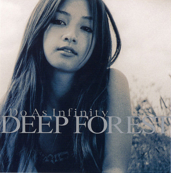 Do As Infinity - DEEP FOREST