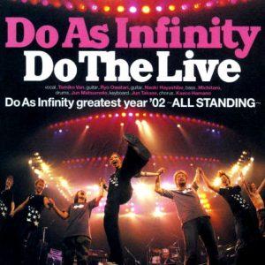 Do As Infinity - Do The Live