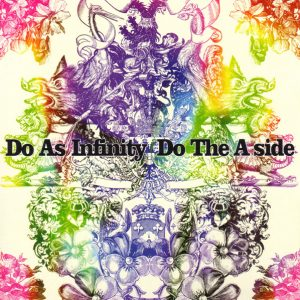 Do As Infinity - Do The A-Side