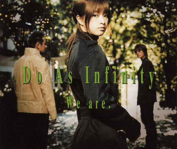 Do As Infinity - We are.
