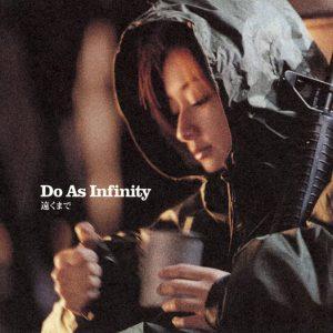 Do As Infinity - Tooku Made (遠くまで; Far Away)