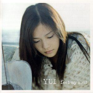 YUI - feel my soul