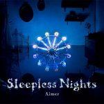 [Album] Aimer – Sleepless Nights [MP3/320K/ZIP][2012.10.03]