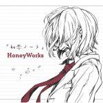 [Album] HoneyWorks – Hatsukoi Note [MP3/320K/ZIP][2011.11.19]