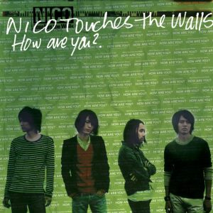 Download NICO Touches the Walls - How are you? [Mini Album]