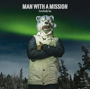 [Single] MAN WITH A MISSION – Seven Deadly Sins [MP3/320K/ZIP][2015.02.11]