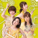 Sphere – Jounetsu CONTINUE [Single]