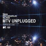 9mm Parabellum Bullet – MTV Unplugged [Album]