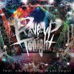 [Album] Fear, and Loathing in Las Vegas – Rave-up tonight [FLAC/ZIP][2014.01.15]
