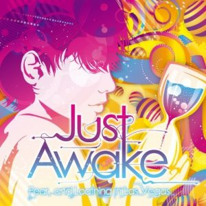 [Single] Fear, and Loathing in Las Vegas – Just Awake [FLAC/ZIP][2012.01.11]