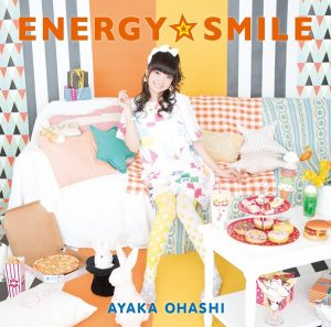 Ayaka Ohashi – ENERGY☆SMILE [Single]