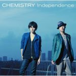 CHEMISTRY – Independence [Single]