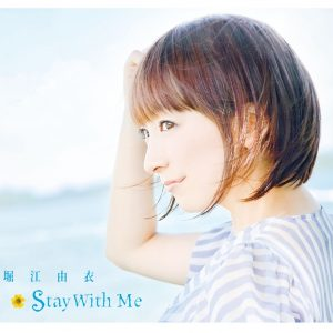 Download Yui Horie - Stay With Me [Single]