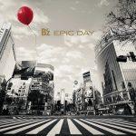 B'z – EPIC DAY [Album]