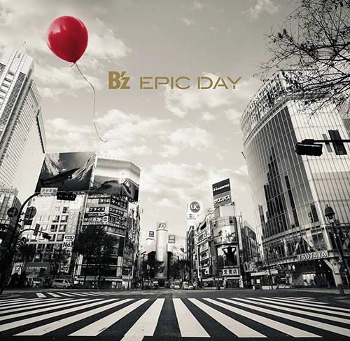 Download B'z - EPIC DAY [Album]
