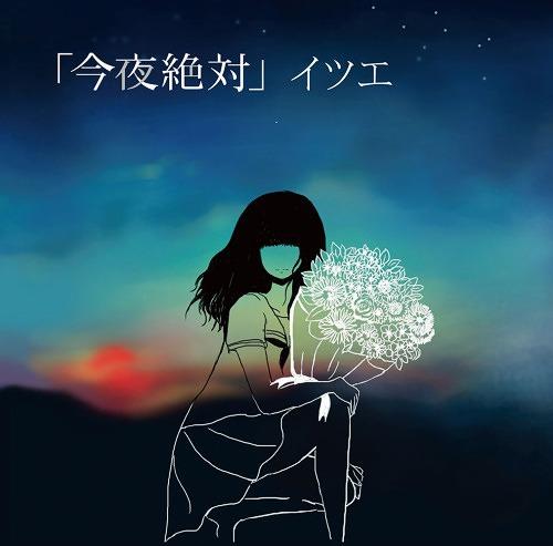 Download Itsue - Konya Zettai [Album]