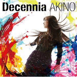 [Album] AKINO with bless4 – Decennia [MP3/320K/RAR][2015.03.25]