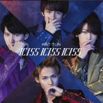 [Single] KAT-TUN – KISS KISS KISS [MP3/320K/RAR][2015.03.11]