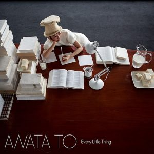 Every Little Thing – ANATA TO [Single]