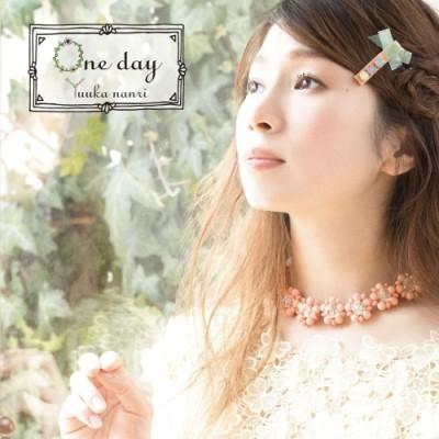 Download Nanri Yuuka – one day [Album]