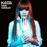 "[Album] Maon Kurosaki – H.O.T.D. ""Highschool of the Dead"" Ending Theme [MP3/320K/ZIP][2010.09.22]"
