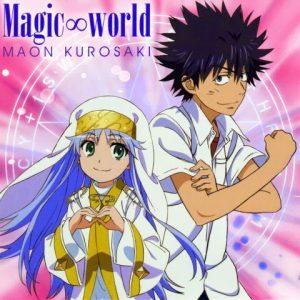 "[Single] Maon Kurosaki – Magic∞world ""Toaru Majutsu no Index II"" 1st Ending Theme [MP3/320K/ZIP][2010.11.24]"