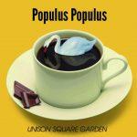 UNISON SQUARE GARDEN – Populus Populus [Album]