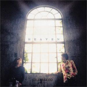 "[Single] GRANRODEO – HEAVEN ""Koutetsushin Jeeg"" Ending Theme [MP3/320K/ZIP][2007.05.23]"