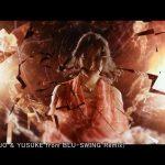 TOKYO GIRLS' STYLE – Never ever (TJO & YUSUKE from BLU-SWING Remix) [720p] [PV]
