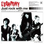 [Single] STEREOPONY × EVANPONY – Just rock with me [MP3/320K/ZIP][2012.10.24]