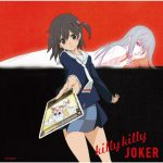 Kanon Wakeshima – killy killy JOKER [Single]