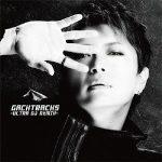 GACKT – GACKTracks-ULTRA DJ ReMIX- [Album]