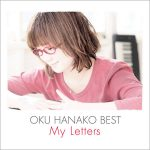 Oku Hanako – Oku Hanako BEST -My Letters- (奥華子) [Album]