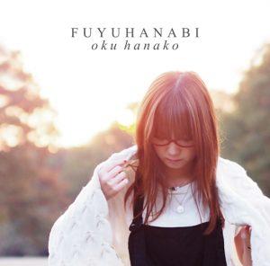 Oku Hanako – Fuyu Hanabi (冬花火) [Single]